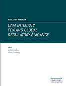Regulatory Handbook - Data Integrity: FDA and Global Regulatory Guidance