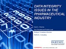 Data Integrity Issues in the Pharmaceutical Industry